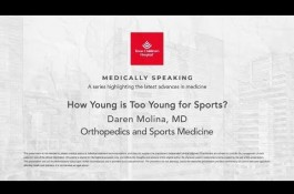 Embedded thumbnail for Medically Speaking - How Young is Too Young for Sports