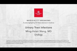 Embedded thumbnail for Medically Speaking - Urinary Tract Infections