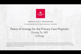 Embedded thumbnail for Medically Speaking: Pearls of Urology for the Primary Care Physician