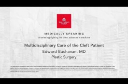 Embedded thumbnail for Medically Speaking - Multidisciplinary Care of the Cleft Patient