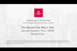 Embedded thumbnail for Medically Speaking: The Wound That Won't Heal