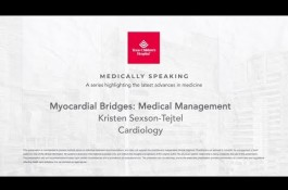 Embedded thumbnail for Medically Speaking: Medical Management of Myocardial Bridges